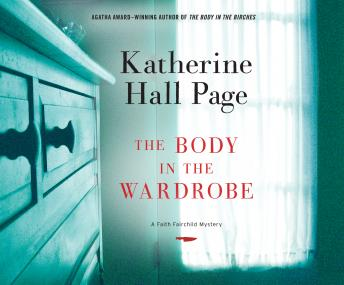 The Body in the Wardrobe: A Faith Fairchild Mystery
