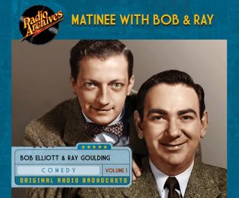 Matinee with Bob & Ray, Volume 1, Various