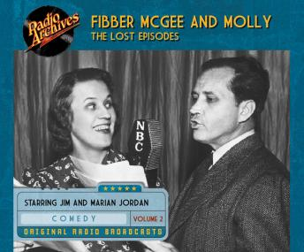Fibber McGee and Molly: The Lost Episodes, Volume 2