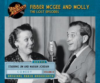 Fibber McGee and Molly: The Lost Episodes, Volume 8