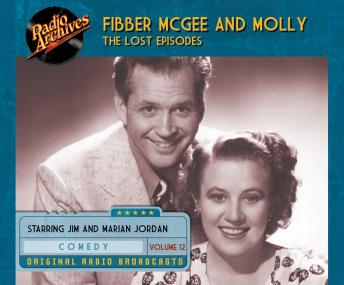 Fibber McGee and Molly: The Lost Episodes, Volume 12
