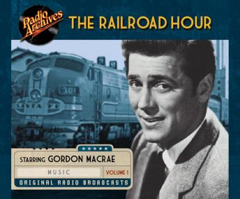 Railroad Hour, Volume 1, Various
