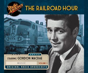 Railroad Hour, Volume 3, Various