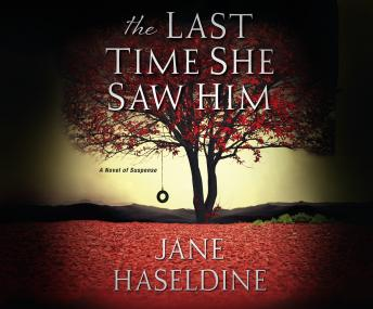 Last Time She Saw Him, Jane Haseldine
