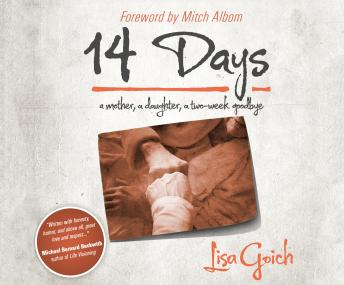 Download 14 Days: A Mother, A Daughter, A Two Week Goodbye by Lisa Goich
