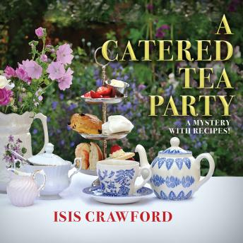Catered Tea Party, Isis Crawford