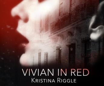 Vivian In Red, Kristina Riggle
