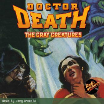 Doctor Death #2: The Gray Creatures, Harold Ward