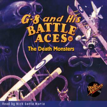 G-8 and His Battle Aces #18: The Death Monsters, Robert J. Hogan