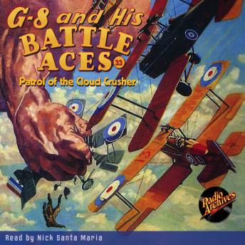 G-8 and His Battle Aces #33: Patrol of the Cloud Crusher, Robert J. Hogan