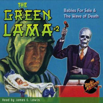 Green Lama #2: Babies for Sale & The Wave of Death, Richard Foster