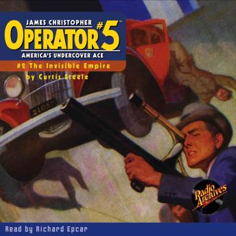 Operator #5 V2: The Invisible Empire, Curtis Steele