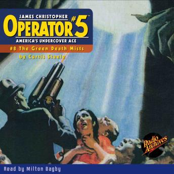 Operator #5 V8: The Green Death Mists, Curtis Steele