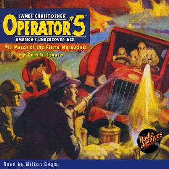 Operator #5 V13: March of the Flame Marauders, Curtis Steele