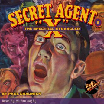 Secret Agent X  #2: The Spectral Strangler, Paul Chadwick