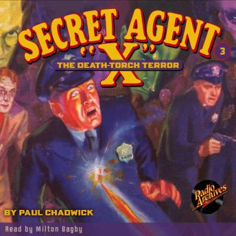 Secret Agent X  #3: The Death-Torch Terror, Paul Chadwick