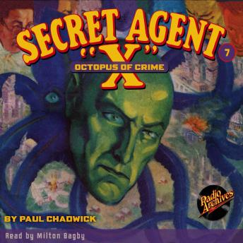 Secret Agent X  #7: Octopus of Crime, Paul Chadwick