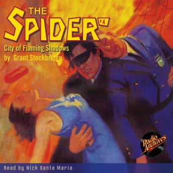 Spider #4: City of Flaming Shadows, Grant Stockbridge