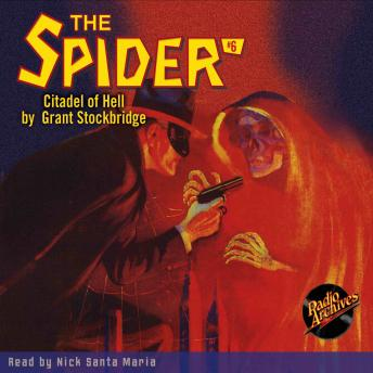 Spider #6: The Citadel of Hell, Grant Stockbridge