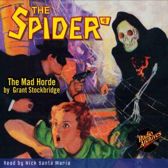 Spider #8: The Mad Horde, Grant Stockbridge