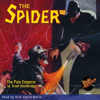 Spider #17: The Pain Emperor, Grant Stockbridge