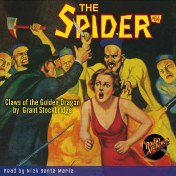 Spider #64: Claws of the Golden Dragon, Grant Stockbridge