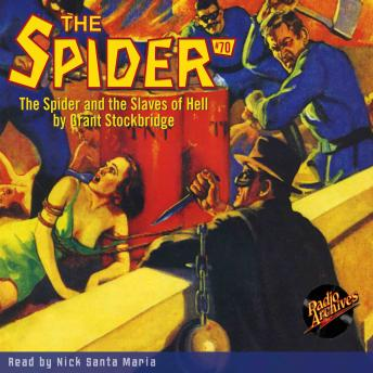 Spider #70: The Spider and the Slaves of Hell, Grant Stockbridge