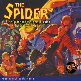 Spider #73: The Spider and the Eyeless Legion, Grant Stockbridge