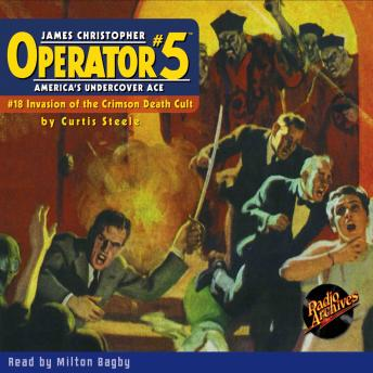 Operator #5: Invasion of the Crimson Death-Cult, Curtis Steele