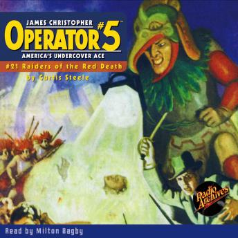 Operator #5: Raiders of the Red Death, Curtis Steele