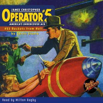 Operator #5: Rockets From Hell, Curtis Steele