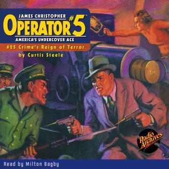 Operator #5: Crime's Reign of Terror, Curtis Steele