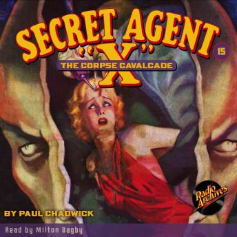 Secret Agent X  #15: The Corpse Cavalcade, G.T. Fleming-Roberts