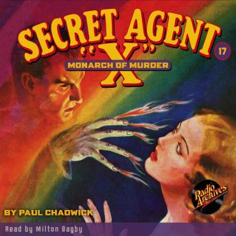 Secret Agent X  #17: The Monarch of Murder, Paul Chadwick