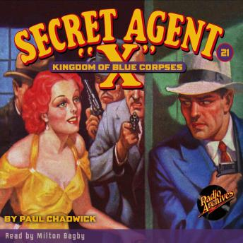 Secret Agent X  #21: Kingdom of Blue Corpses, G.T. Fleming-Roberts