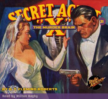 Secret Agent X #31: The Murder Brain, G.T. Fleming-Roberts