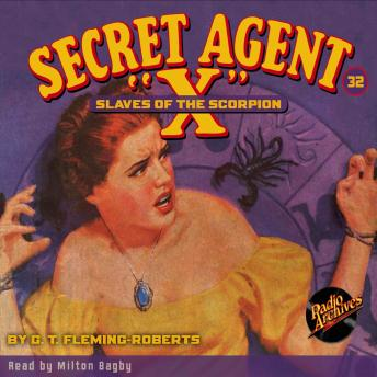 Secret Agent X #32: Slaves of the Scorpion, G.T. Fleming-Roberts