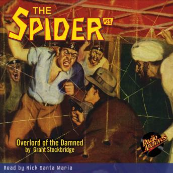 Spider #25: Overlord of the Damned, Grant Stockbridge