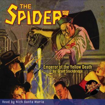 The Spider #27: Emperor of the Yellow Death