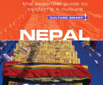 Nepal - Culture Smart!: The Essential Guide to Customs & Culture, Tessa Feller
