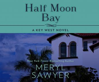 Half Moon Bay, Meryl Sawyer