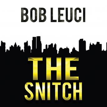 Snitch, Robert Leuci