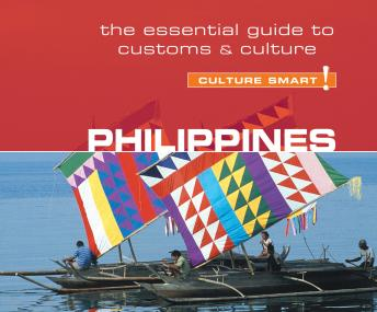 Download Philippines - Culture Smart!: The Essential Guide to Customs and Culture by Graham Colin-Jones