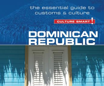 Download Dominican Republic - Culture Smart!: The Essential Guide to Customs and Culture by Ginnie Bedggood
