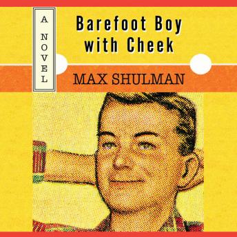 Barefoot Boy with Cheek, Max Shulman