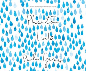 Phantom Limbs, Paula Garner