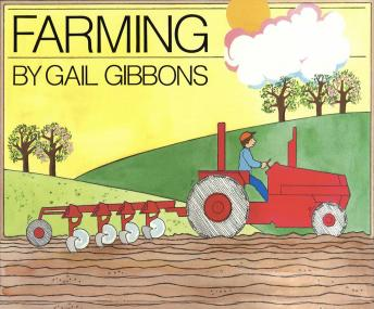 Farming, Gail Gibbons