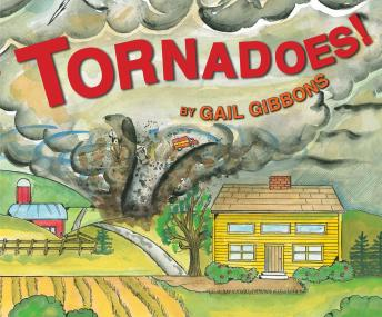 Tornadoes!, Gail Gibbons