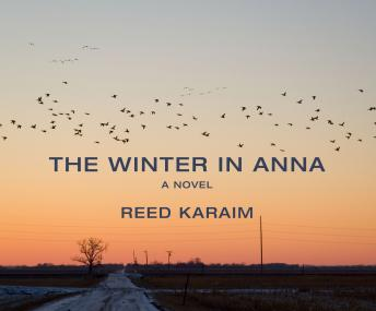 Winter in Anna: A Novel, Reed Karaim
