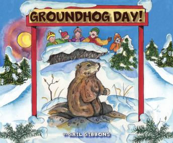 Groundhog Day!: Shadow or No Shadow, Gail Gibbons